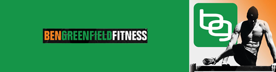 Ben Greenfield Fitness: Diet, Fat Loss and Performance