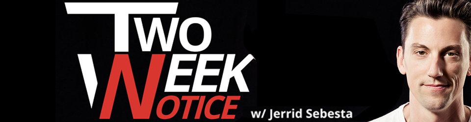 Two-Week Notice