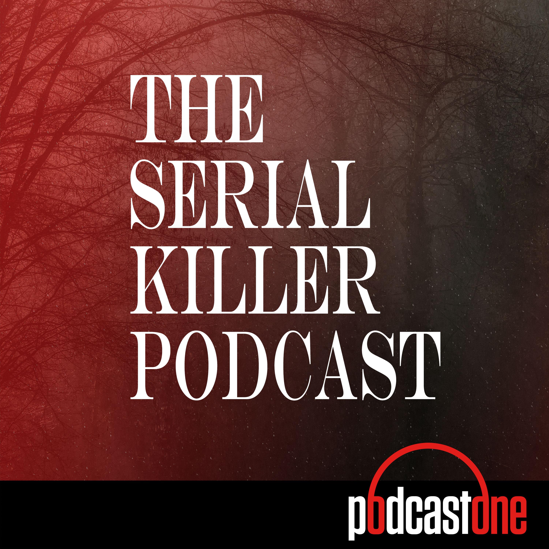 PodcastOne: The Serial Killer Podcast