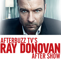 AfterbuzzTV's Ray Donovan After Show