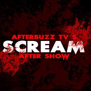 AfterbuzzTV's Scream After Show