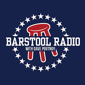 Barstool Radio with Dave Portnoy