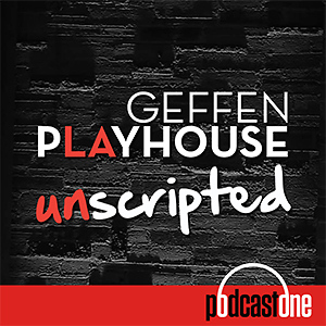Geffen Playhouse: Unscripted