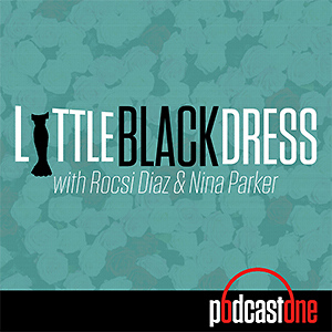 Little Black Dress with Rocsi Diaz and Nina Parker