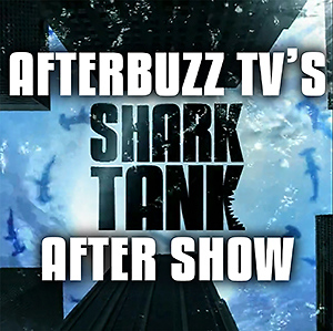 Shark Tank AfterBuzz TV AfterShow