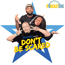 Bossip Presents: Don't Be Scared