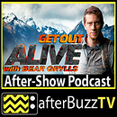 Get Out Alive With Bear Grylls AfterBuzz TV AfterShow