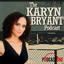 The Karyn Bryant Podcast