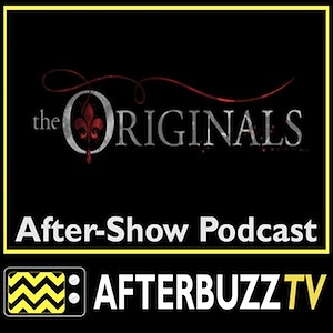 The Originals AfterBuzz TV AfterShow