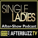 Single Ladies AfterBuzz TV AfterShow
