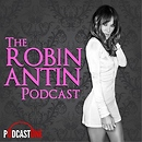 The Robin Antin Podcast