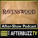 Ravenswood AfterBuzz TV AfterShow