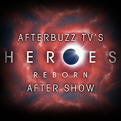 Heroes: Reborn Afterbuzz After Show