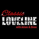 Classic Loveline with Adam and Drew