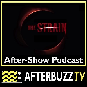 The Strain AfterBuzz TV AfterShow