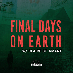 Final Days On Earth with Claire St. Amant