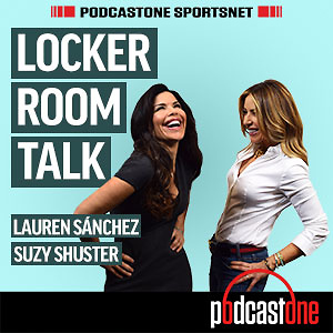 Locker Room Talk with Lauren Sanchez and Suzy Shuster