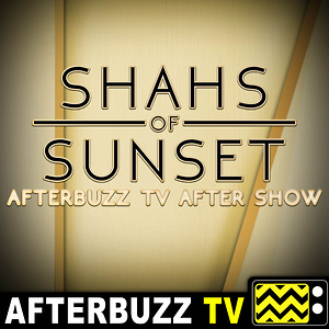 Shahs of Sunset Reviews and After Show