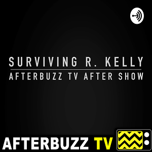Surviving R. Kelly Reviews & After Show