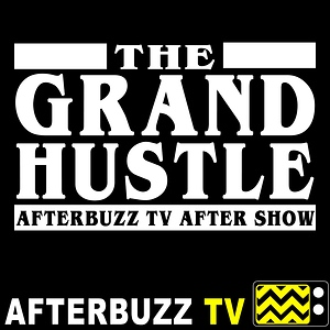 The Grand Hustle Reviews and After Show