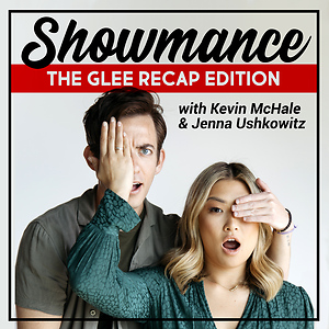 Showmance: Glee Recap Edition with Kevin McHale and Jenna Ushkowitz
