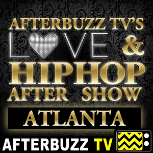 Love & Hip Hop Atlanta After Show