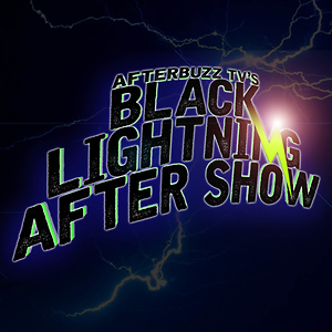 Black Lightning After Show