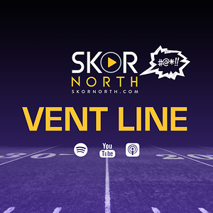 Vent Line on SKOR North - for Vikings and Minnesota sports fans